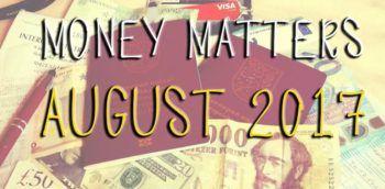 Money matters  August 2017