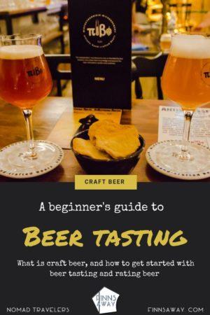 A beginner's guide to beer tasting and craft beer | FinnsAway Travel Blog