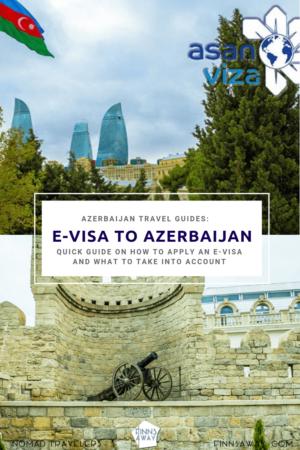 How To Get An E Visa To Azerbaijan Finnsaway Travel Blog