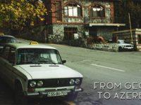 From Georgia to Shaki in Azerbaijan