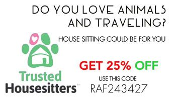 Do you love animals and traveling. Get now 25% off new membership of Trusted Housesitters.