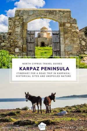 Karpasia in Northern Cyprus is a great destination for a road trip and seeing historical sites, pure nature, sleepy villages and wild Cyprus donkeys in Karpaz National Park. | FinnsAway Travel Blog