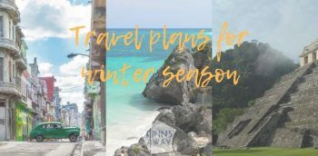 Travel plans for the coming winter – Cuba, Mexico and Central America | FinnsAway Nomad Travels