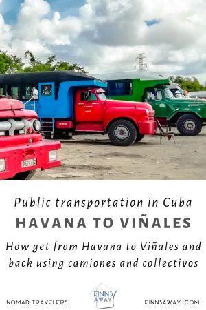 How to travel between Viñales and Havana using local transportation | FinnsAway.com