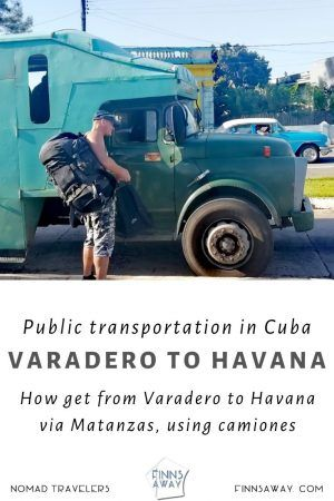 How to get to Havana from Varadero using local transportation | FinnsAway Travel Blog