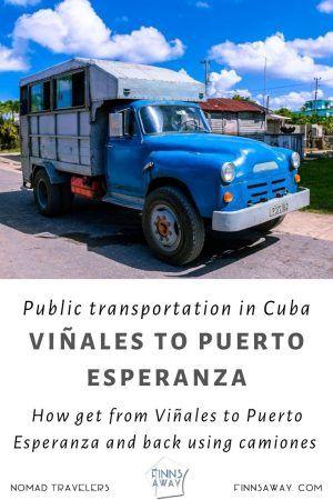 How to travel between Viñales and Puerto  Esperanza using local transportation | FinnsAway Travel Blog